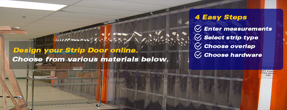 Design your Strip Door online. Choose from various materials.